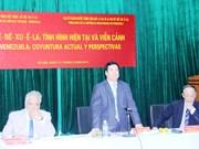 """题为""""委内瑞拉:当前情况及愿景""""座谈会在河内举行"""