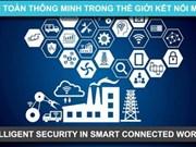 """""""新型连接世界中智慧安全""""将成为2017年越南信息安全日的核心"""