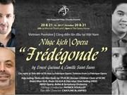 越南公演世界著名歌剧Frédégonde皇后