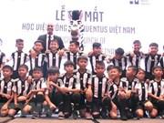 越南尤文图斯足球学院正式成立亮相