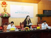 越南核查各国议会联盟第132届会议各项筹备工作