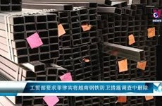 工贸部要求菲律宾将越南从三项钢铁防卫措施调查中删除