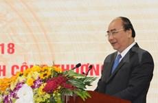 政府总理阮春福:越南必须成为世界工厂