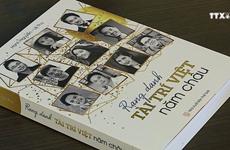 《越南智慧名扬五大洲》书籍问世    推介为国奉献者