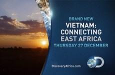 美国探索頻道即将播放有关越南的资料片