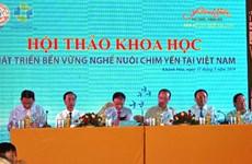 努力推动越南燕窝产业可持续发展