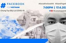 #SocialForGoodVN 活动为抗击新冠肺炎疫情作出了积极的贡献