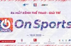 专门播放越南国足比赛的电视频道开播