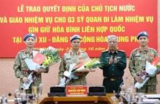 越南人民军3名军官即将赴南苏丹和中非共和国执行维和任务