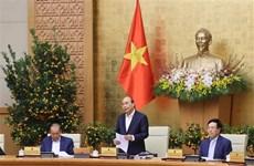 越南政府1月份例行会议:加强控制疫情 让广大人民群众过上安全的春节