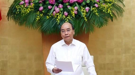 越南政府总理阮春福:最大限度完成2020年国家目标计划