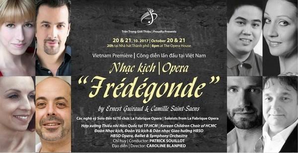 越南公演世界著名歌剧Fredegonde皇后 hinh anh 1