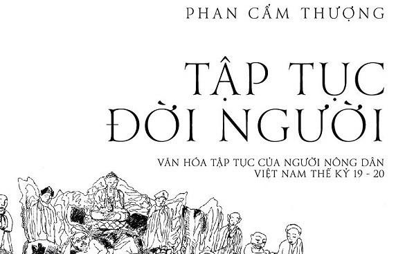 《人生习俗》保存越南人的日常生活 hinh anh 1