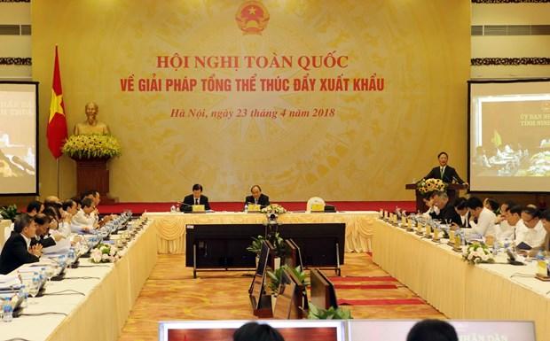 阮春福总理:改变进出口的战略思维模式 促进出口活动 hinh anh 3