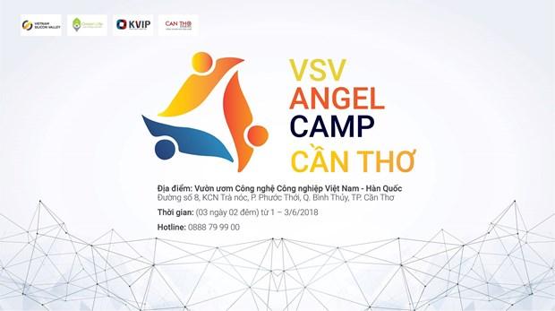 2018年越南芹苴市硅谷天使营正式启动 hinh anh 1