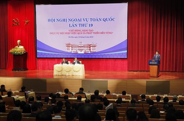 第19次全国外事工作会议:主动、创新及有效服务融入进程及可持续发展 hinh anh 1