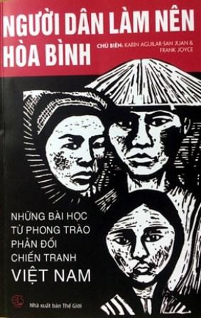 《人民是和平缔造者——反越战运动的教训》一书问世 hinh anh 2