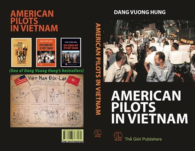 《在越南的美国飞行员》英文版书籍正式发行 hinh anh 2