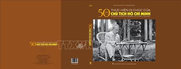 《胡志明主席遗嘱执行50周年(1969-2019)画册》正式亮相 hinh anh 1