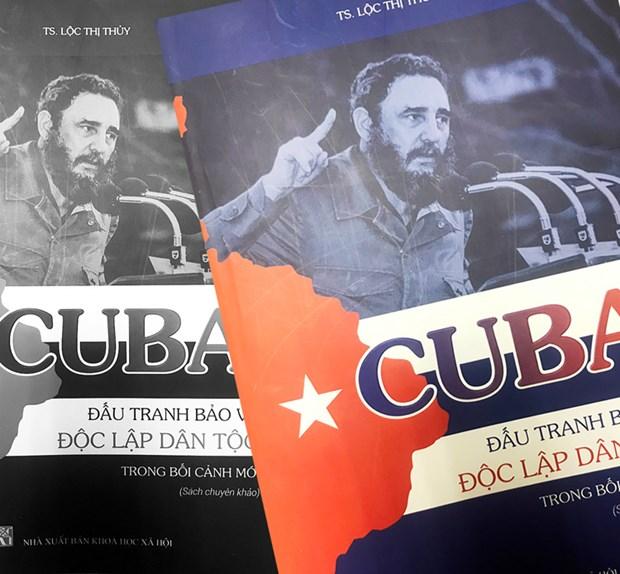 《古巴在新时期捍卫民族独立斗争》一书正式亮相 hinh anh 1