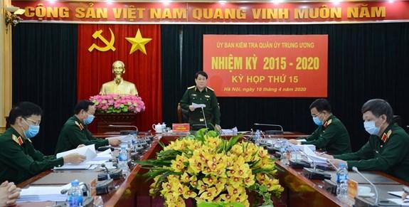 2015-2020年任期中央军委检查委员会召开第15次会议 hinh anh 1