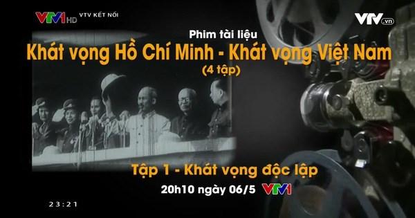 《胡志明主席的渴望——越南的渴望》纪录片即将上映 hinh anh 1