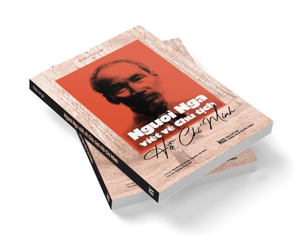 《俄罗斯人写的关于胡志明主席》回忆录越南版即将亮相 hinh anh 1